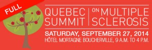 Quebec summit on multiple sclerosis