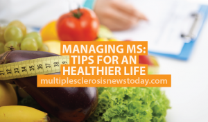 Managing MS: Tips for a Healthier Life