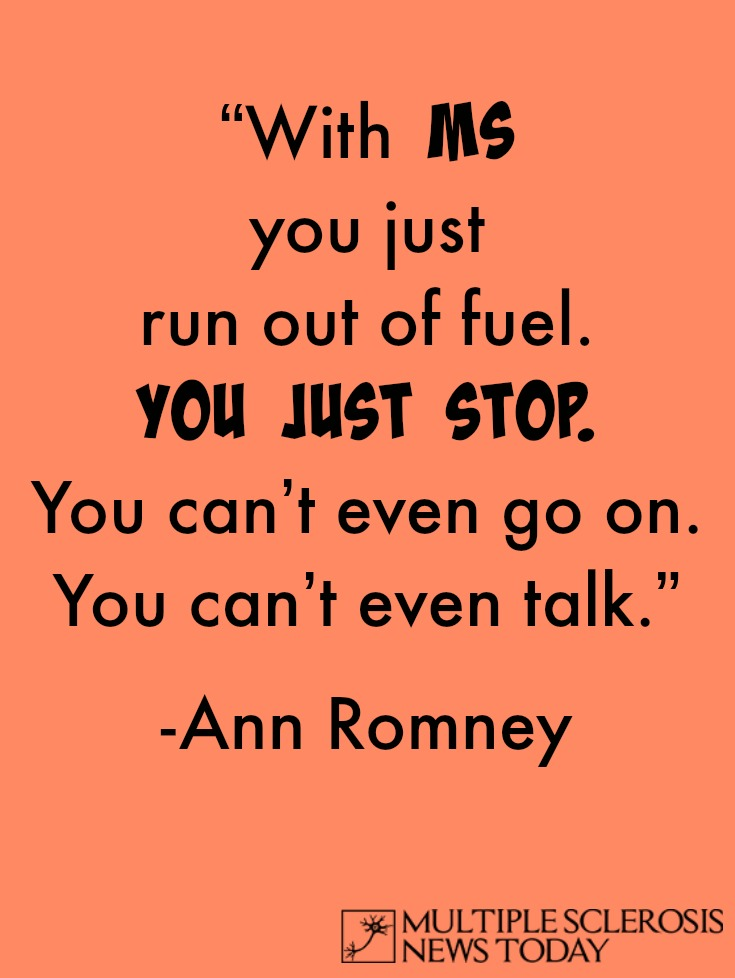 Multiple Sclerosis quote Ann Romney