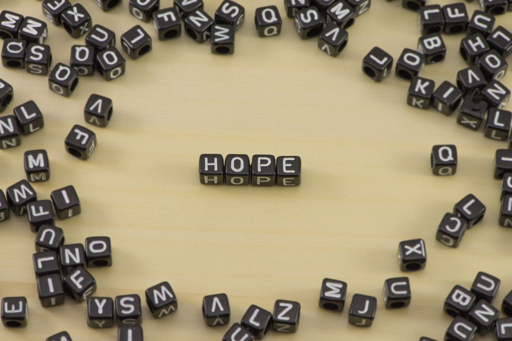 Through it all we must have hope.