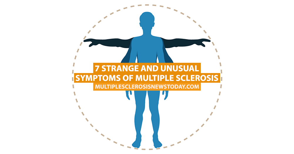 7 Strange and Unusual Symptoms of Multiple Sclerosis - Multiple