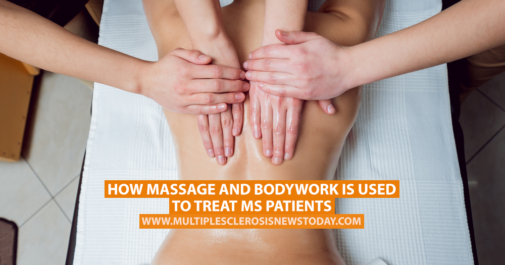 How Massage and Bodywork Is Used to Treat MS Patients