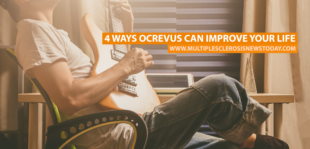 4 Ways Ocrevus Can Improve Your Life