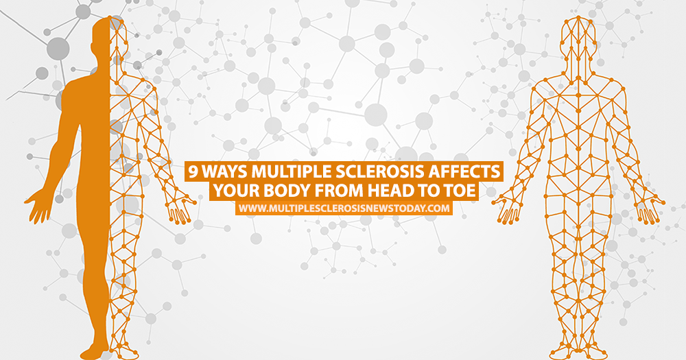 9 Ways Multiple Sclerosis Affects Your Body From Head to Toe